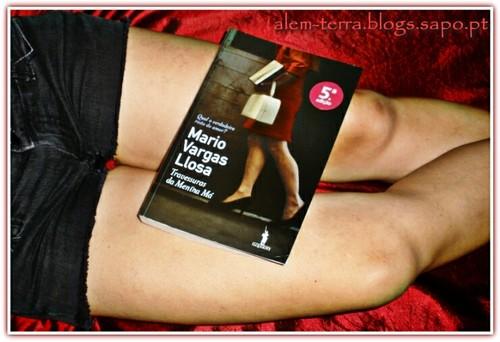 Travessuras da Menina Má - Mário Vargas Llosa * Travessuras de la Niña Mala