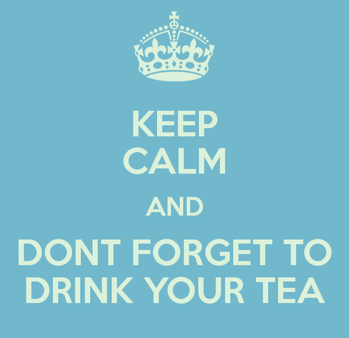keep-calm-and-dont-forget-to-drink-your-tea-1.png