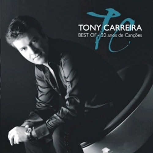 """Capa do CD """"Best Of 20 Anos"""" do Tony Carreira"""