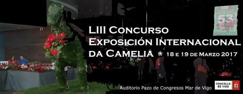 LIII Concurso Exposição de Camélias - Vigo 2017