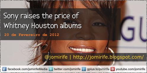 Blog: Sony raises price of Whitney Housten albums