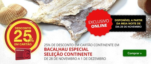 25% de desconto | CONTINENTE | Bacalhau Especial Seleção, de 28 novembro a 1 dezembro, só ONLINE