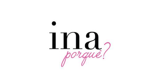 ina porquê, ina, blog, blogger, ina the blog