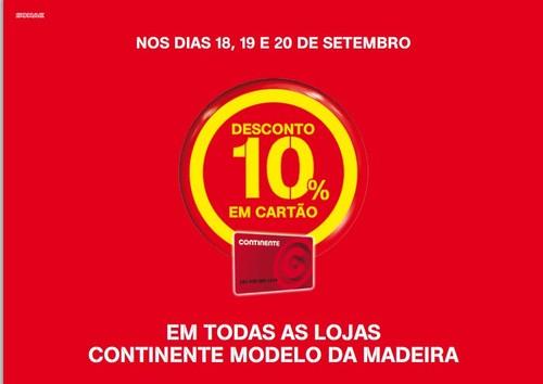 10% desconto em todas as lojas | CONTINENTE | Madeira
