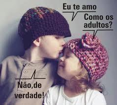 Amor verdadeiro.. como o dos adultos
