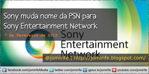 Blog: Sony muda PSN para Entertainment Network