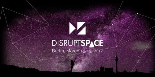 Disrupt Space - Berlin - 14-15 March 2017 - Startu
