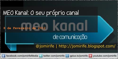 Blog: MEO Kanal O seu próprio canal