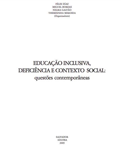 Educação inclusiva, deficiência e contexto s