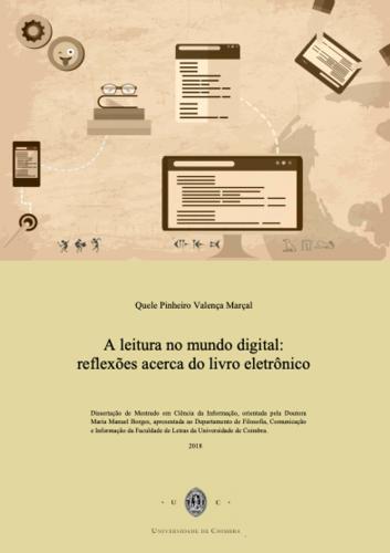 A leitura no mundo digital: reflexões sobre o livro eletrónico | dissertação