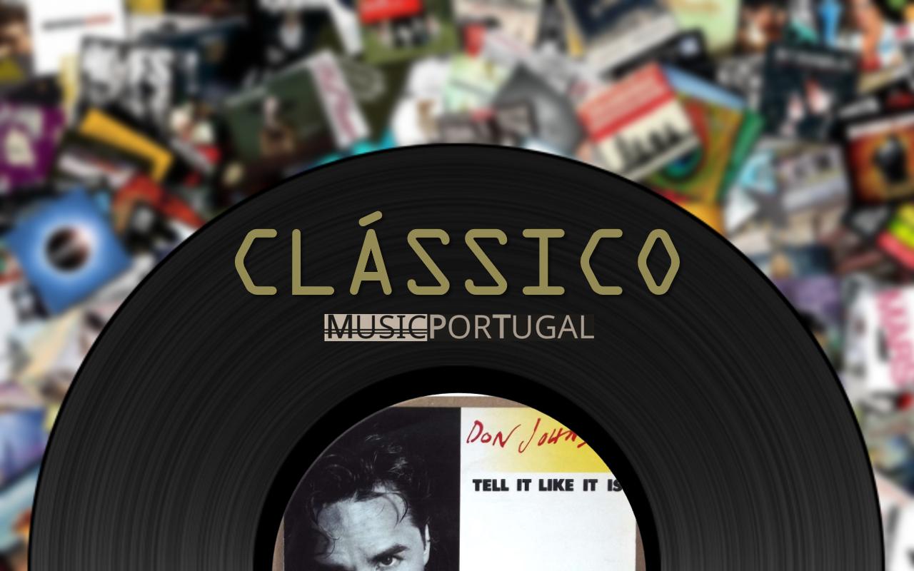 CLÁSSICO MUSICPT I Don Johnson - Tell It Like It