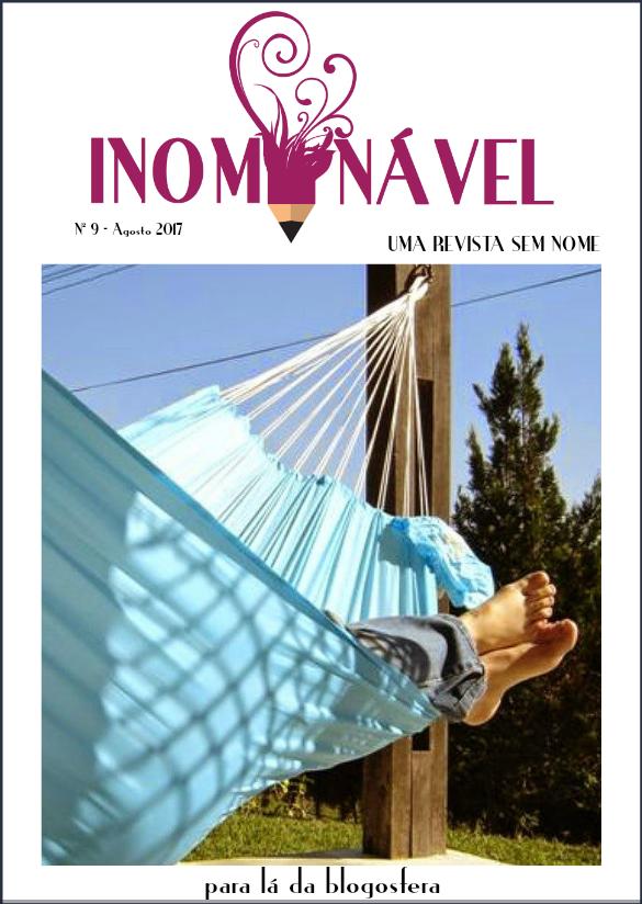 INOMINÁVEL - Para lá da Blogosfera! | o número 9