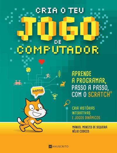 Capa do livro Cria o Teu Jogo de Computador