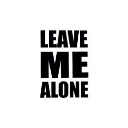 138912-Leave-Me-Alone.jpg
