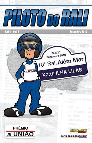 Mais uma vez o jornal aUNIÃO distingue o piloto do rali...