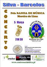 No dia 5 de Março pelas 21:30 h. a Banda de Musica de Moreira do Lima, estará na Silva para um concerto musical. As entradas são reservadas, o que obriga a levantar um CONVITE para ter acesso. Sugerimos à reserva anticipada junto da organização.