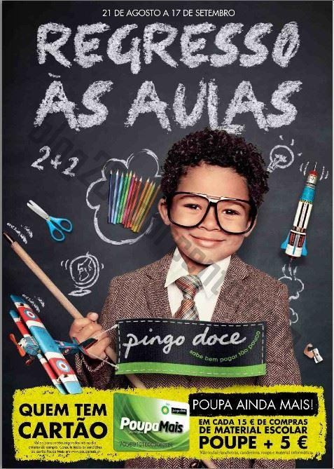 Novo Folheto PINGO DOCE - Regresso às aulas de 21 agosto a 17 setembro